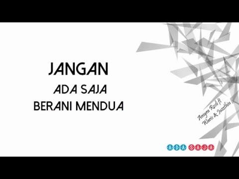 Amyra Rosli ft Waris & Juzzthin - Ada Saja (lirik)