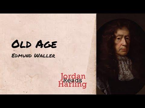 Old Age - Edmund Waller poem reading | Jordan Harling Reads
