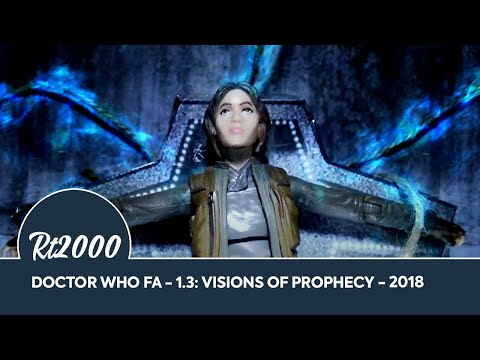 Doctor Who FA - 1.5: Visions of Prophecy