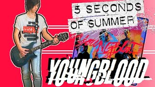 5 Seconds Of Summer - Youngblood Guitar Cover (w/ Tabs)