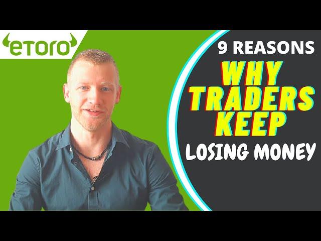 9 Reasons Why Traders Keep Losing Money | Toro Demo Trading |