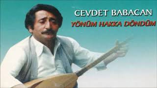 Neden Garip Garip Ötersin Bülbül - Cevdet Babacan