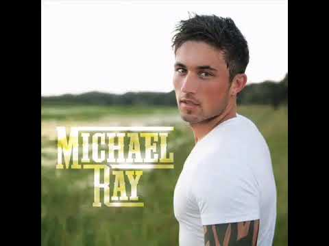 Michael Ray  Think a little less