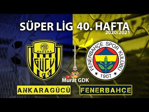 ANKARAGÜCÜ - FENERBAHÇE ( Süper Lig 40. Hafta Maçı ) / FIFA 21 - PES 2021