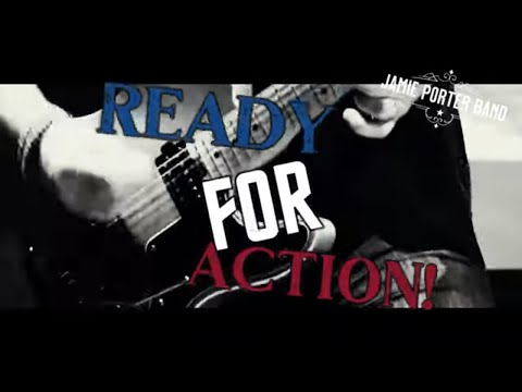 Jamie Porter Band - Ready For Action
