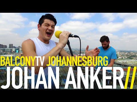JOHAN ANKER - BEHIND A SMILE (BalconyTV)