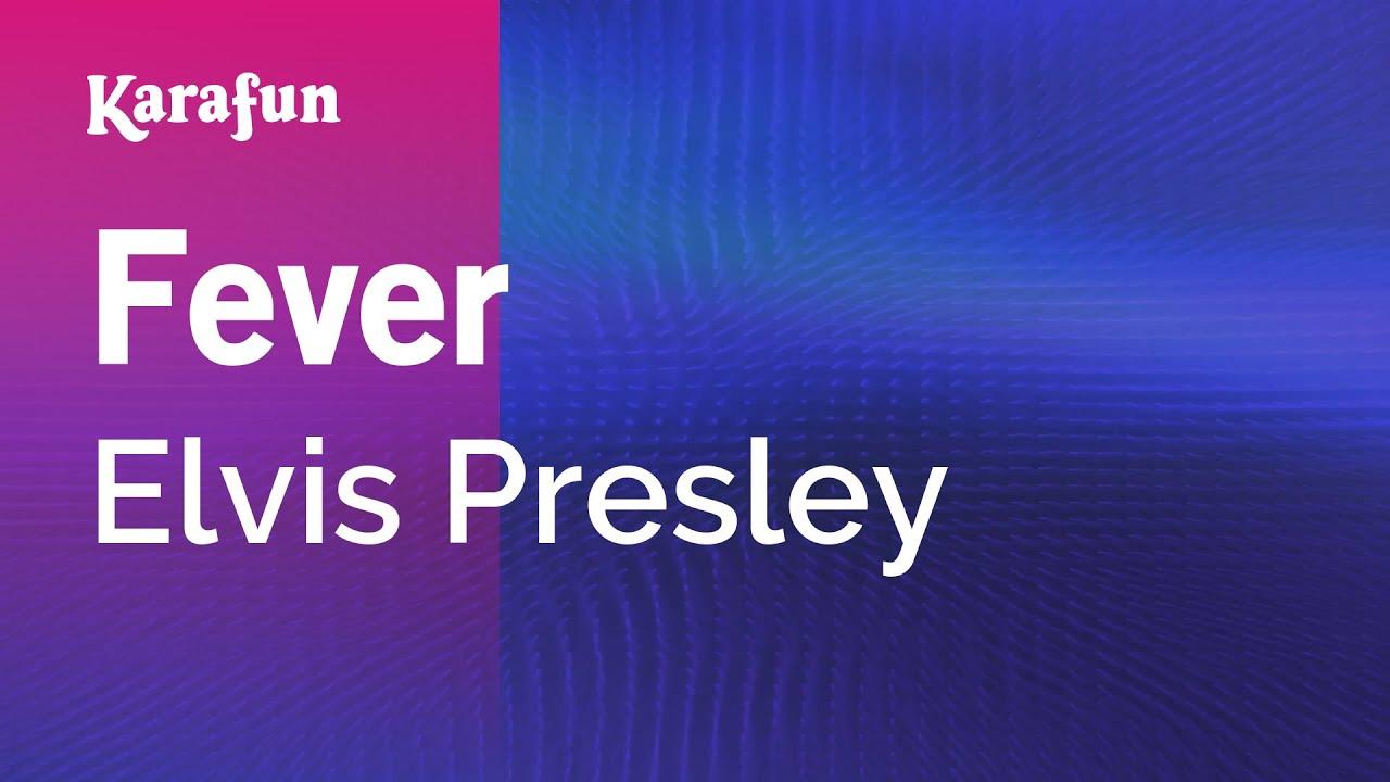 Karaoke Fever - Elvis Presley *