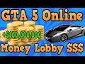 """GTA 5 Online"" Money Lobby Online! Get $100,000,000 Instantly! ( Hacked Money Lobby Info )"