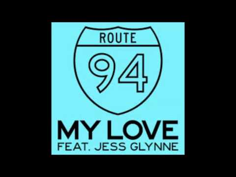Route 94-My Love ft.Jess Glyne. *Speed Up*