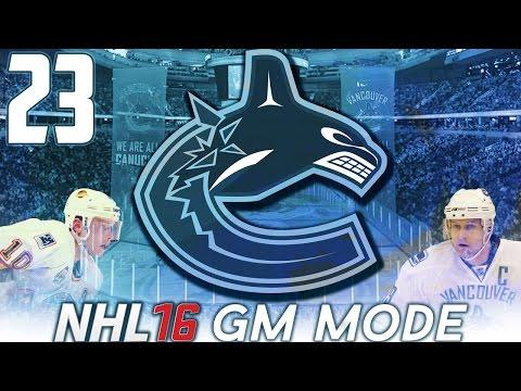 "NHL 16 - Vancouver Canucks GM Mode #23 ""Shakeup"""