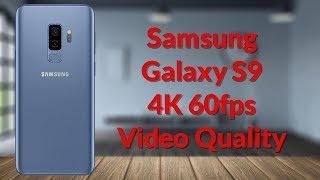 Samsung Galaxy S9 4K 60fps Video Quality - YouTube Tech Guy