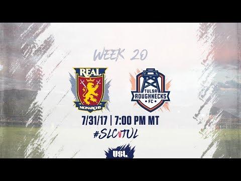USL LIVE - Real Monarchs SLC vs Tulsa Roughnecks FC 7/31/17