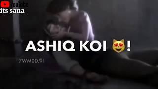 me tere kadmo me rakh du yeh jahan whatsapp status | new romantic WhatsApp stutas 😍 | its sana