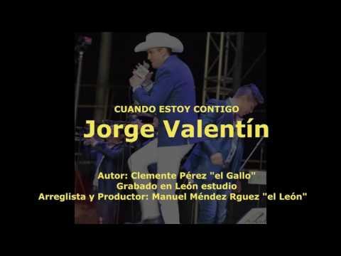 Cuando estoy contigo - Jorge Valentín