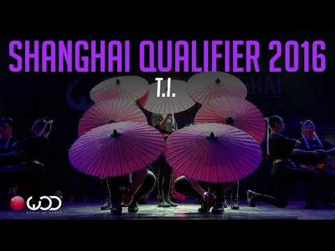 T.I. | World of Dance Shanghai Qualifier 2016 | #WODSH16