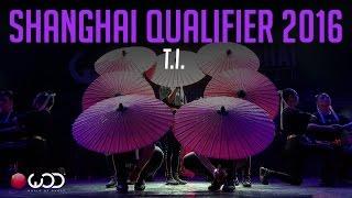 T.I. | World of Dance Shanghai Qualifier 2016 | #WODSH16