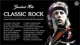 Greatest Classic Rock Songs Of All Time 🔺 Best Classic Rock Songs Playlist