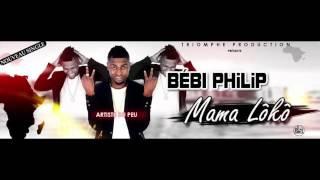 Bebi Philip - Mama Loko