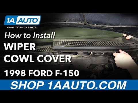 How to Replace Windshield Wiper Cowl Cover 97-04 Ford F-150