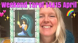 Weekend Tarot Reading April 14 & 15, 2018 ~ Little Miracles!
