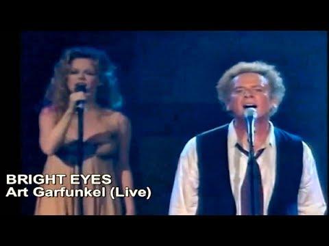 Bright Eyes - Art Garfunkel (Live)