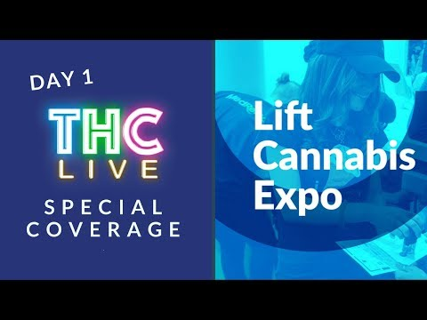 Lift Cannabis Expo | Day 1 THC Live Coverage (Vancouver)
