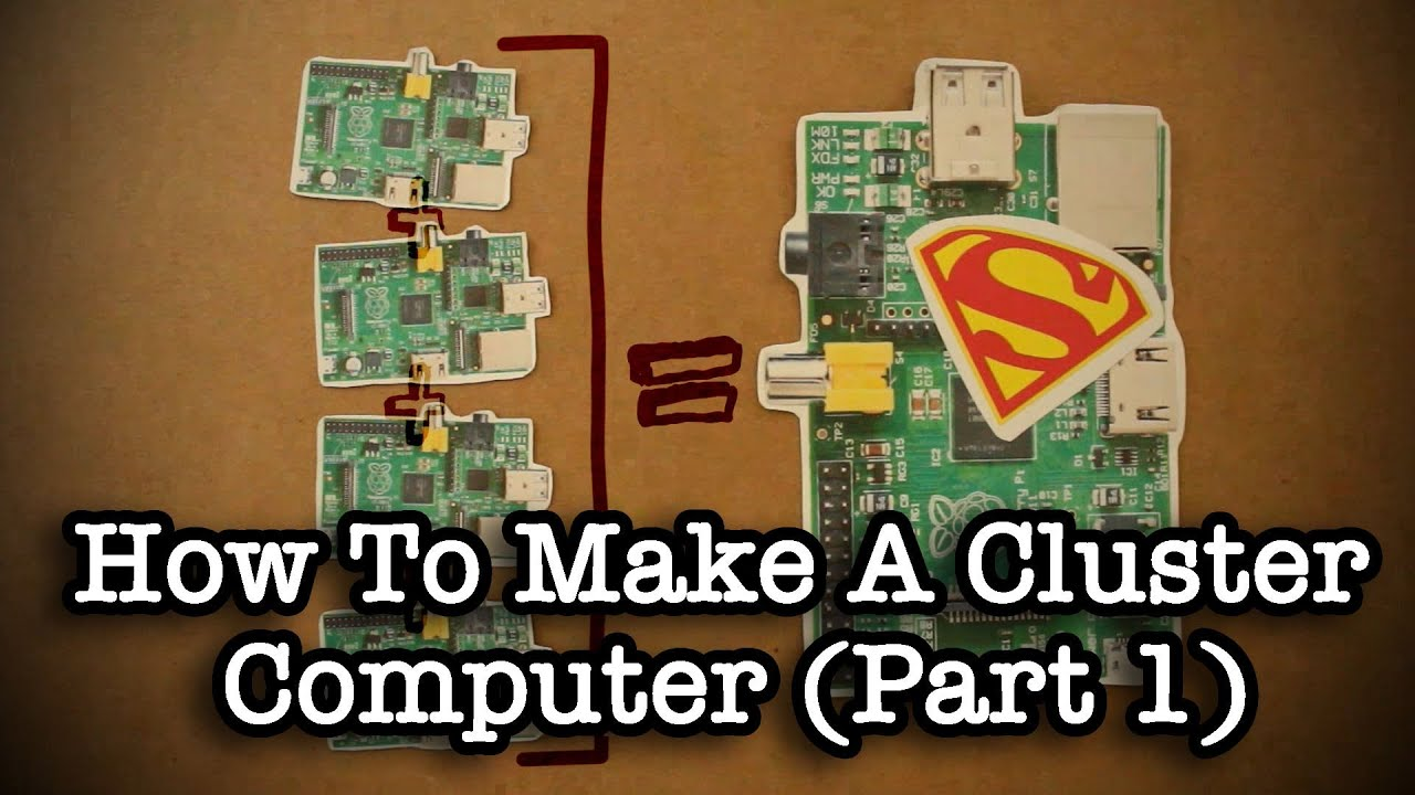 How To Make A Cluster Computer Part 1 Youtube