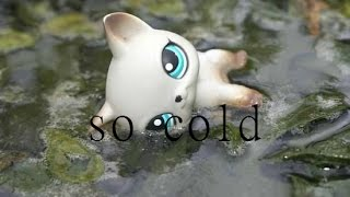 Lps so cold ~ MV