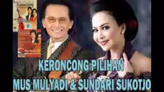 Gambar cover Lagu keroncong mus mulyadi dan sundari sukotjo