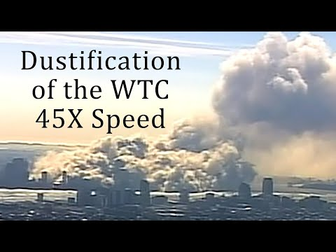✈�#911Truth Part 17: Dustification of the World Trade Center Complex (Fast Forward 45X Speed)