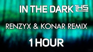 Bring Me The Horizon - In The Dark (Renzyx & KONAR Remix) [1 Hour Version]