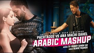 Pachtaoge vs Ana Machi Sahel Mashup DJ Sunny Singh UK Mp3 Song Download