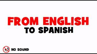 FROM ENGLISH TO SPANISH = AMP