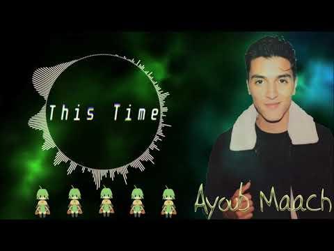 Ayoub Maach - This Time David Harry Remix