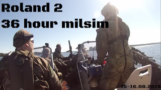 Roland 2 - 36 hour airsoft milsim