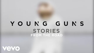 Young Guns - Stories From the Road (Interview)