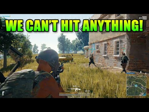 We Can't Hit Anything! | PlayerUnknown's Battlegrounds