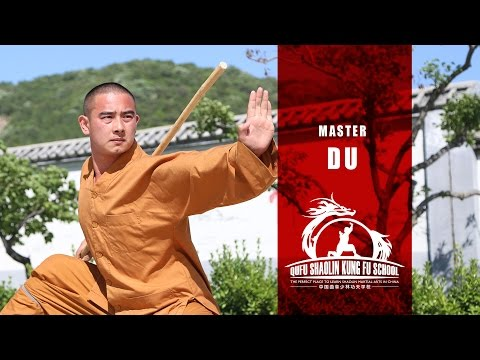 Master Du - Real Kung Fu Master - Learn Martial Arts in China