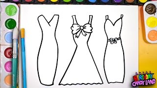 Draw Color and Paint 3 Pretty Dress Coloring Page for Kids to Learn how to paint