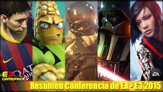 Resumen de la conferencia de Electronic Arts en el E3 2015