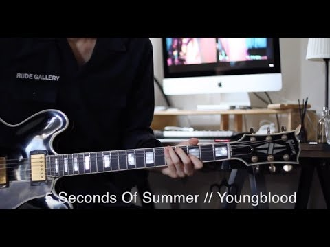 5 Seconds Of Summer // Youngblood (live Ver) // Guitar Cover