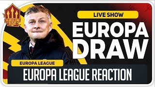EUROPA LEAGUE 2019/20 Draw Reaction! Man Utd News