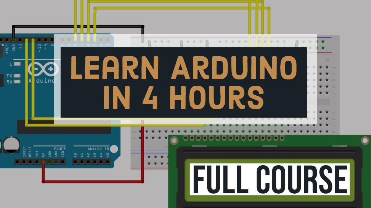 Master The Basics Of Arduino - Full Arduino Programming Course
