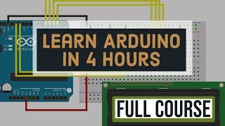 Master The Basics Of Arduino  Full Arduino Programming Course