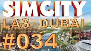 SimCity: Las Dubai - #034 - Streetview - Let's Play [Deutsch / HD]