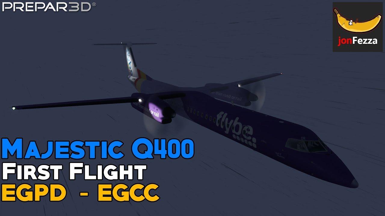 [P3Dv4] Majestic Dash 8 Q400 First flight | Aberdeen (EGPD) - Manchester  (EGCC) | BE1040/BEE6AB