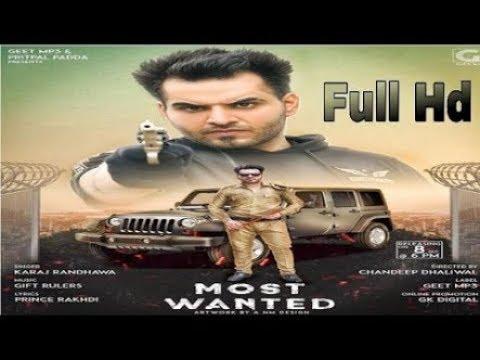 Most Wanted : Karaj Randhava (Full Audio) Latest Punjabi Songs 2018 | Geet MP3