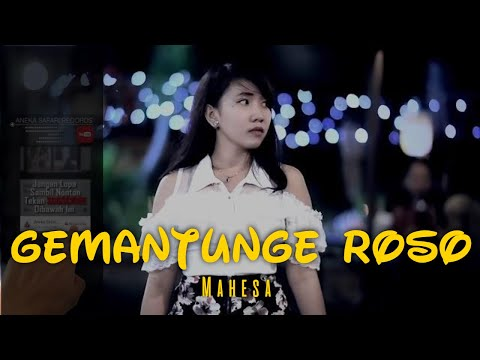 Mahesa - Gemantunge Roso [Official Music Video]