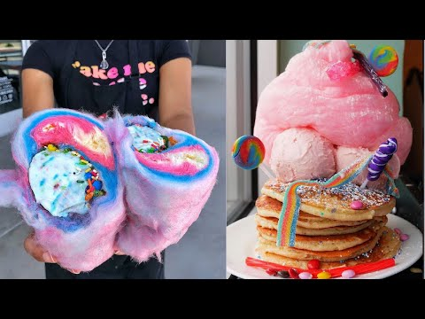 So Dreamy Cotton Candy Compilation | Yummy Desserts |
