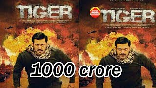 1000 Crore Box office Collaction Tiger Jinda hai Salman khan